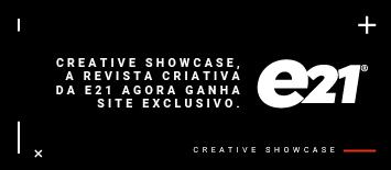 e21 cria perfil no Behance para apresentar seu Creative Showcase
