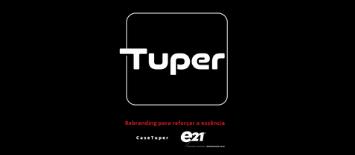 e21 lança site case mostrando o processo de rebranding da Tuper